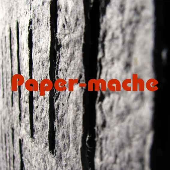 Papermache